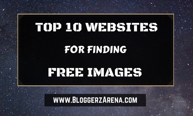 Top 10 Websites For Free Images For Blogs