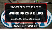 Beginner's Guide: How To Start A WordPress Blog From Scratch