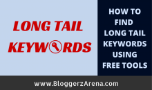 How To Find The Best Long Tail Keywords Using Free Tools