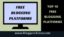 Top 10 Blogging Platforms To Start A Free Blog in 2016