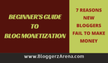 Top 7 Reasons Why New Bloggers Fail To Make Money