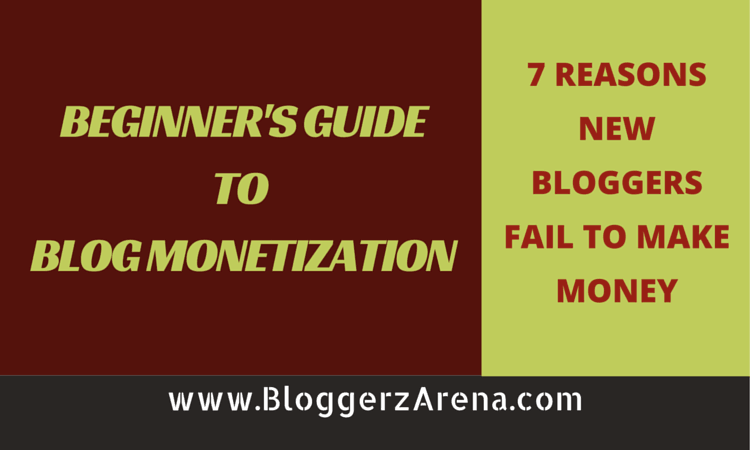 Reasons Bloggers Fail To Make Money
