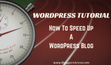 How To Reduce Website Load Time And Speed Up WordPress Blog