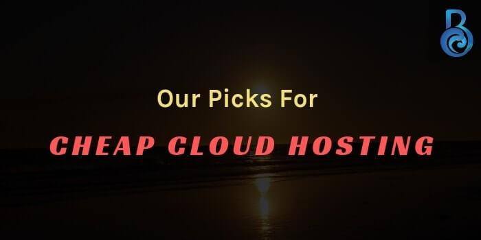 Cheap Cloud Hosting